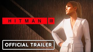 Hitman 3 - Official Elusive Target Trailer