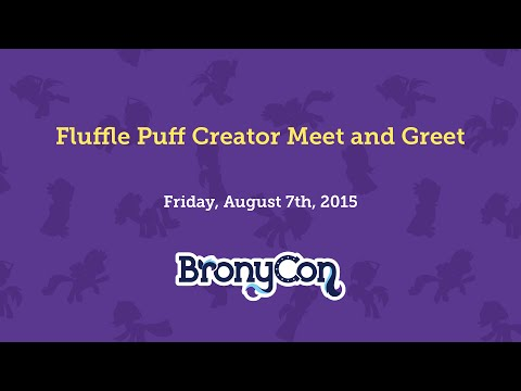 Fluffle Puff Creator Meet and Greet - BronyCon 2015
