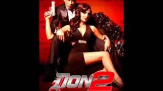 Hai Ye Maya (Full Song) - DON 2