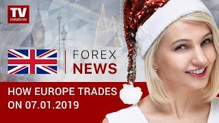 InstaForex tv news: 07.01.2019: EUR and GBP benefit from USD weakness