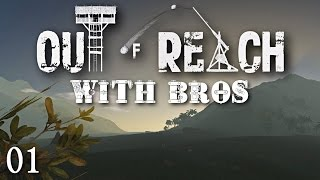 Out Of Reach with Bros - E01 : Lost In The Dark. (Let's Play / Co-Op)
