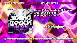 Sound Beach - Sweet haters (Vazteria X Remix)