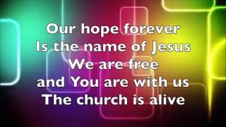 The Church is Alive - River Valley Worship