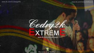 Repeat youtube video Cedry2k - Extreme