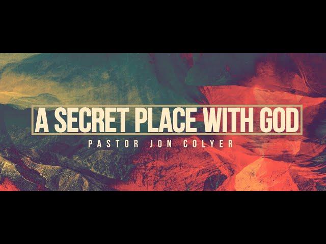 A Secret Place With God