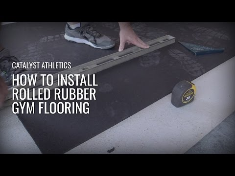 Installing Rolled Rubber Gym Flooring With Greg Everett