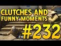 CSGO Funny Moments and Clutches #232 - CAFM CS GO - Project WOOP