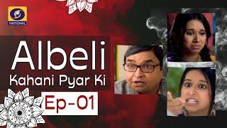 Albeli... Kahani Pyar Ki - Ep #01
