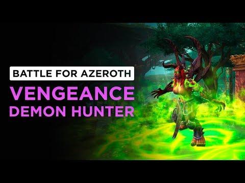 Vengeance Demon Hunter   WoW: Battle for Azeroth - Alpha [1st Pass]
