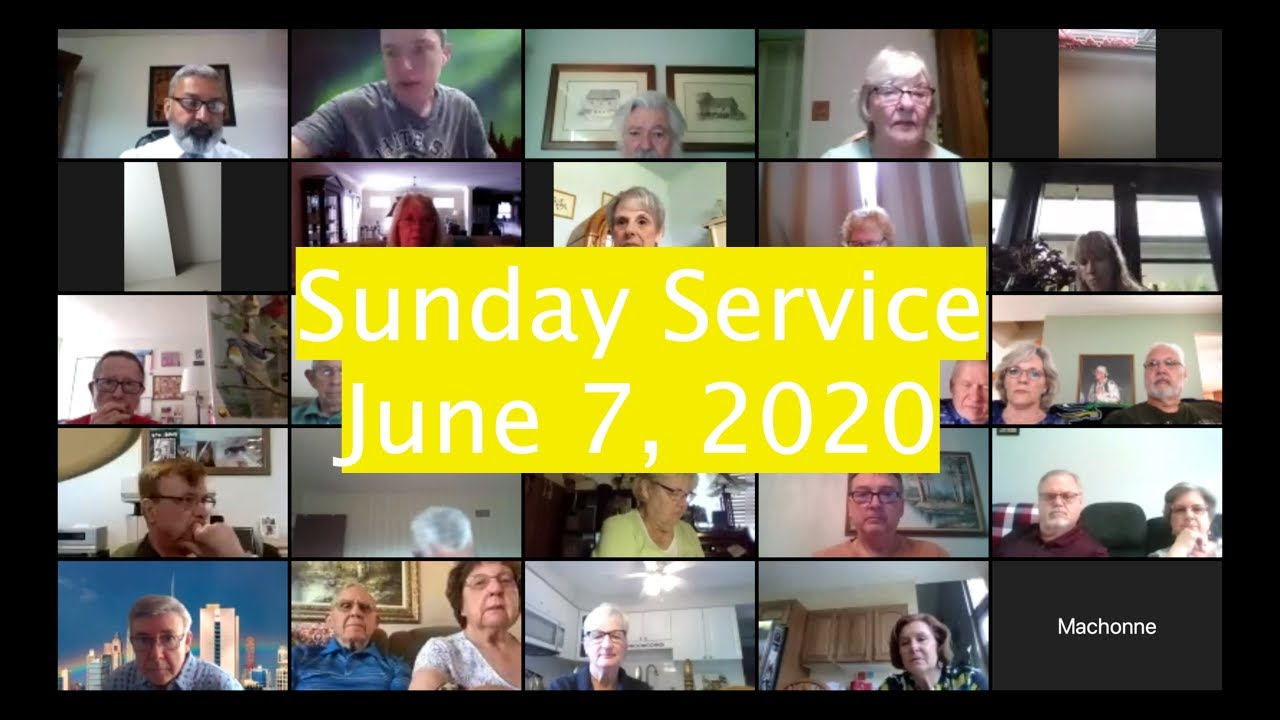 Sunday Service June 7, 2020 Communion