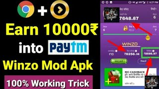 Unlimited trick!! Earn 10000₹ directly into paytm by playing games WINZO Mod apk redeem into paytm
