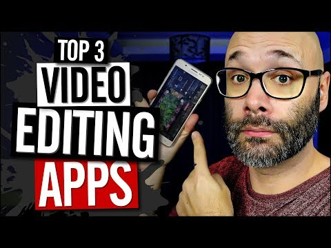 3 Good Video Editing Apps for iPhone and Android