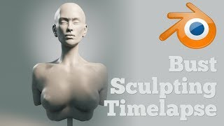 Bust Sculpting Timelapse in Blender