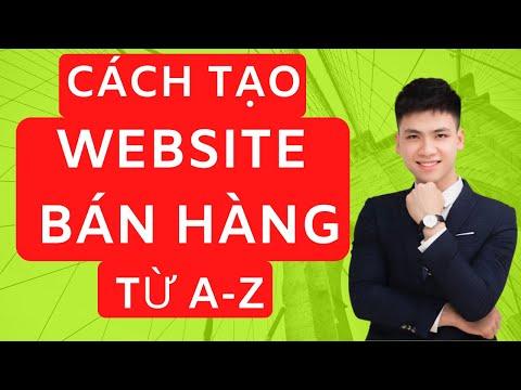 Cách Tạo Website Bán Hàng Miễn Phí Từ A đến Z ( 2021)