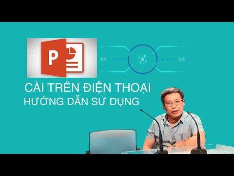 CÁCH LÀM POWERPOINT TRÊN ĐIỆN THOẠI (Powerpoint instruction on smartphone)
