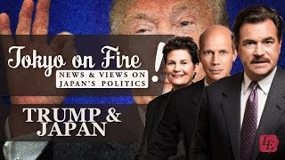 Trump and Japan | Tokyo on Fire (with Glen S. Fukushima)