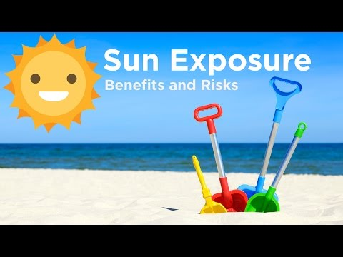 Sun Exposure - Benefits and Risks