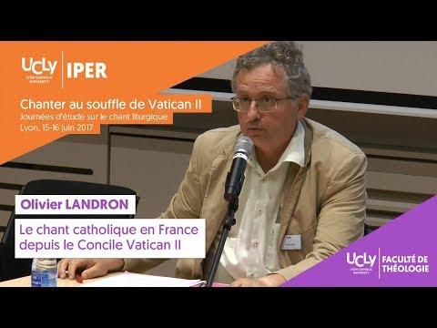 Le chant catholique en France depuis Vatican II | Olivier Landron