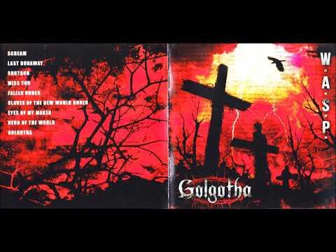 W.A.S.P. 2015  - Golgotha [Full Albom]