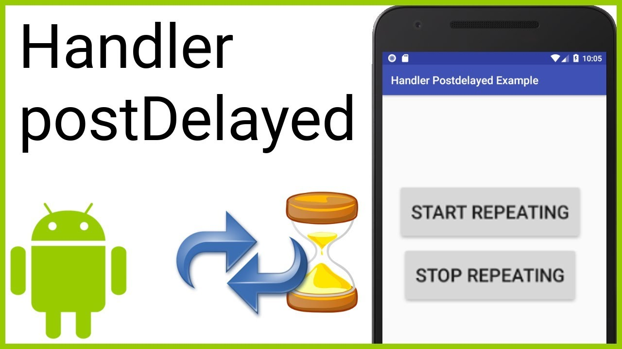 Delay and Repeat Code Execution with Handler PostDelayed - Android Studio  Tutorial