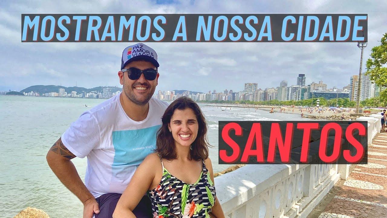 Conheça Santos, nossa encantadora cidade | São Vicente | Paz, Amor e Viagem | Motorhome | Van Life