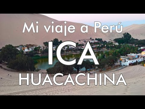 Mi viaje a Perú - 4 - Ica / Huacachina