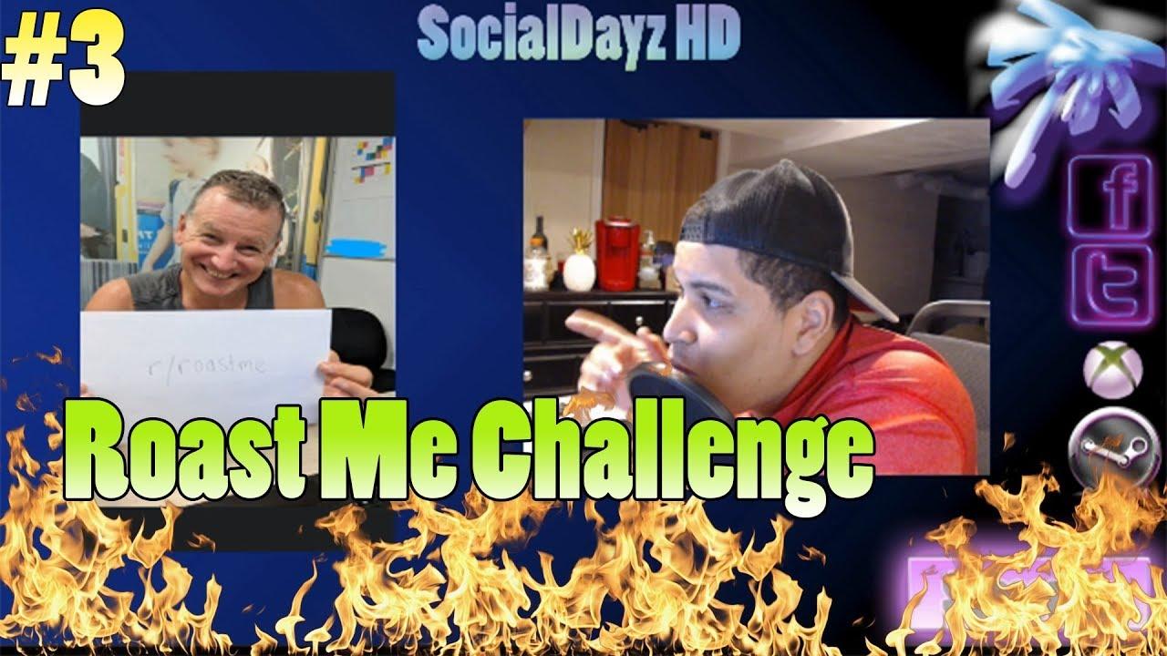 Reddit Roast Me Challenge 3 - Ex PD Wants to Get Roasted!