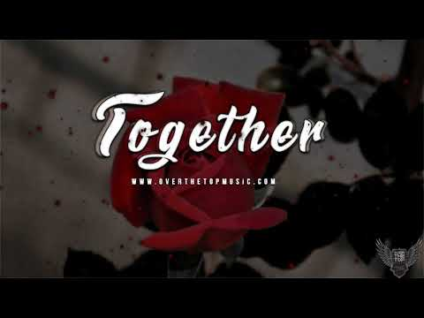 "RnB Type Beat ""Together"" Prod. Over The Top Beatz"