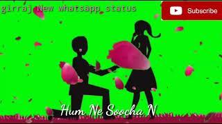 whatsapp status Rukh Zindagi Ne Mod Liya Kaisa romantic song