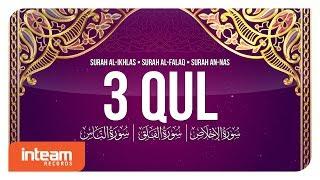 3 QUL Al Ikhlas Al Falaq An Nas 100x الإخلاص الفلق الناس