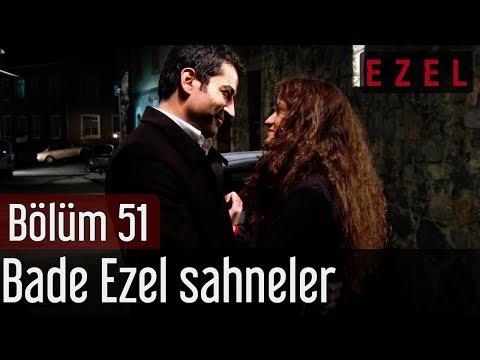 Ezel 51.Bölüm Bade Ezel Sahneler