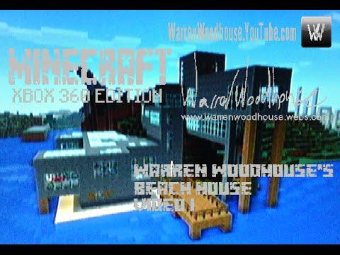 MINECRAFT (XBOX 360) - Warren Woodhouse's Beach House - Video 1