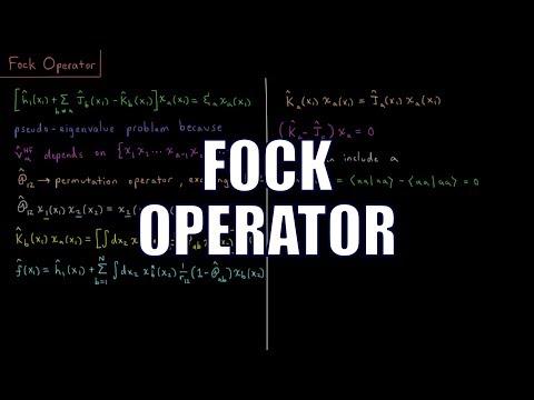 Computational Chemistry 4.17 - Fock Operator