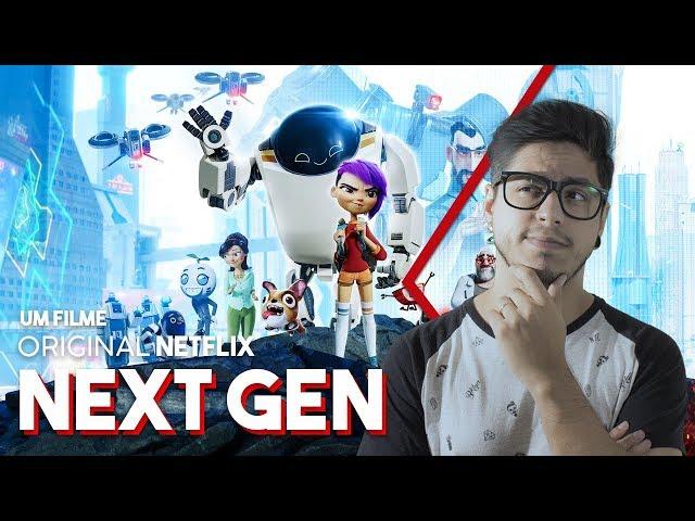NEXT GEN (Filme de Animação Netflix) Crítica Café Nerd