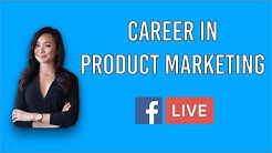 Career in marketing: Interview with a Product Marketing Manager at Facebook Live
