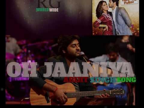 Oh Jaaniya - Arijit Singh Ft.Shreya Ghoshal  Version | Wedding Pullav