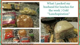 What I packed my husband for lunch for the week | Cold Lunchspiration