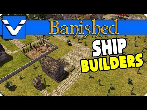 Let's Design: Banished | Ship Builders | Gameplay / Let's Play | Part 11