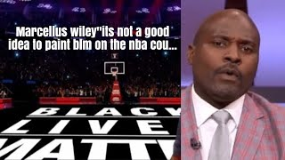 Is Marcellus Wiley right about black lives matter and the NBA?