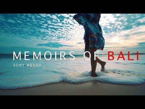MEMOIRS OF BALI | SONY A6500 4K FILM