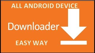 Gambar cover how to get downloader app on All Android Device, Easiest Way, Verified