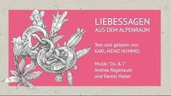 Liebessagen aus dem Alpenraum von Karl-Heinz Hummel