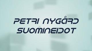Petri Nygård - Suomineidot (lyrics)