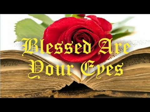 Download Blessed Are Your Eyes: International Esoteric & Illuminated Bible Lessons 19/63