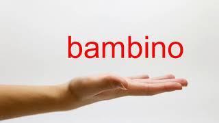Download lagu How to Pronounce bambino American English MP3