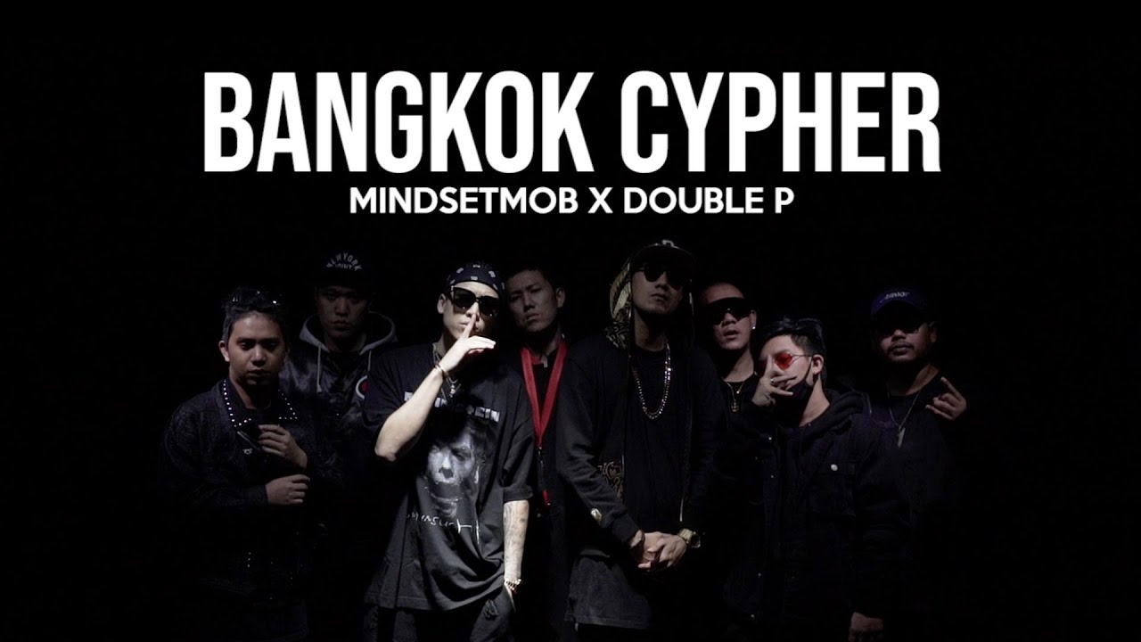 Download BANGKOK CYPHER - Mindset Mob x Double P [Official MV]
