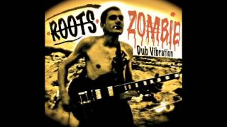 Roots Zombie / 2.High Frequency (Dub Vibration)