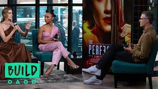 "Allison Williams & Logan Browning Discuss Their Netflix Original Film, ""The Perfection"""