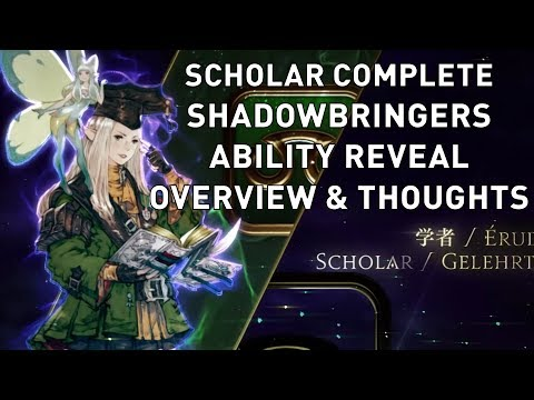 FFXIV: Scholar COMPLETE Shadowbringers Ability Reveal Overview & Thoughts