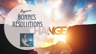 Hypnose :changement de comportement, et bonne résolution